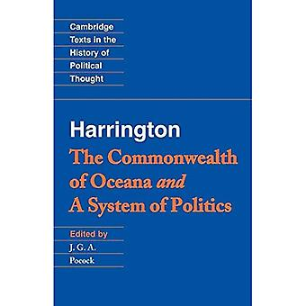 The Commonwealth of Oceana: And, a System of Politics