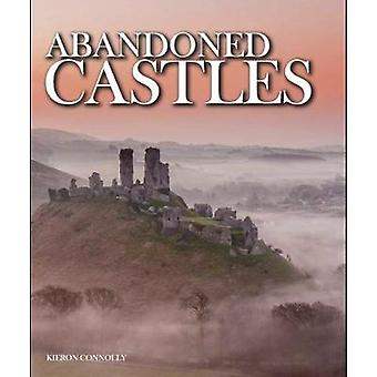 Abandoned Castles by Kieron Connolly - 9781782745228 Book