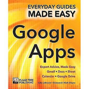 Steg för steg-Google Apps - expertråd - Made Easy av Mark Mayne - 9