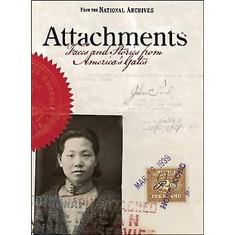 Attachments - Faces and Stories from America's Gates by Bruce I. Busta