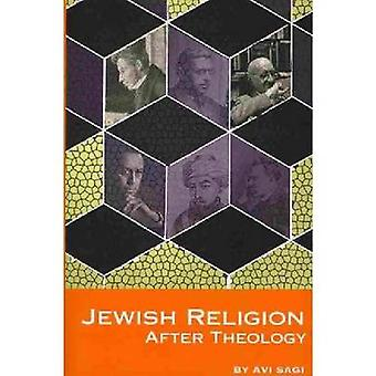 Jewish Religion After Theology by Avi Sagi - 9781934843567 Book