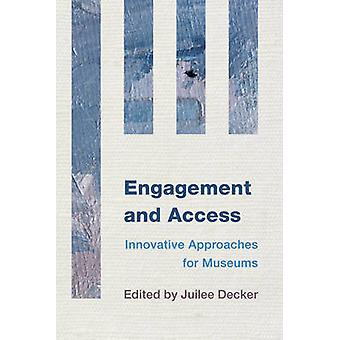 Engagement and Access by Juilee Decker - 9781442238756 Book