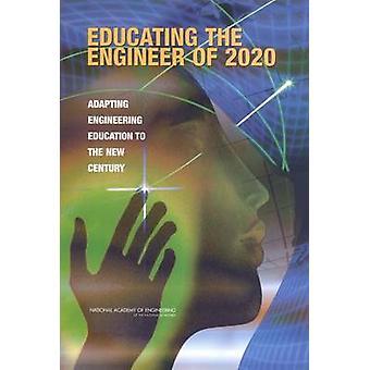 Erziehung des Ingenieurs von 2020 - Anpassung der Ingenieurausbildung an der