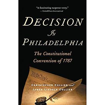 Beslut i Philadelphia: författningskonventet 1787