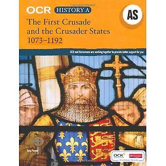 OCR A comme niveau d'histoire: la première croisade et les États croisés, 1073-1192