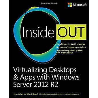 Virtualizing Desktops & Apps with Windows Server 2012 R2 (Inside Out)