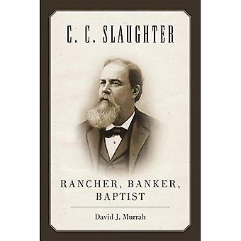 C. C. abattage: Rancher, banquier, Baptiste