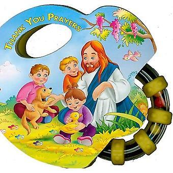 Je vous remercie des prières (St. Joseph hochet livres)