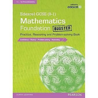 Edexcel GCSE (9 - 1) Mathématiques: Fondation Booster pratique, de raisonnement et de résolution de problèmes livre (Edexcel GCSE...