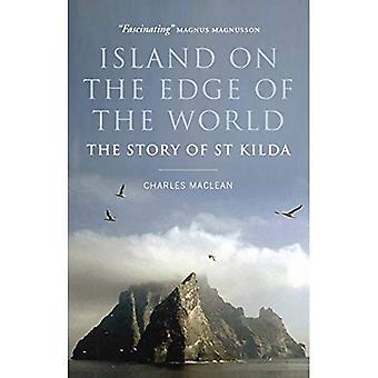 Ön på kanten av världen: historien om St Kilda