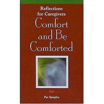 Komfort og trøstes: refleksjoner for omsorgspersoner