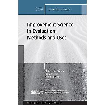 Improvement Science in Evaluation - Methods and Uses - New Directions f
