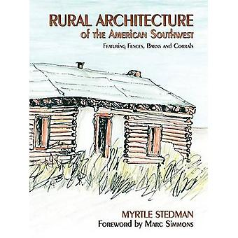 Rural Architecture by Stedman & Myrtle