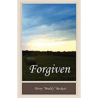 Forgiven by Beckett & Harry Buddy