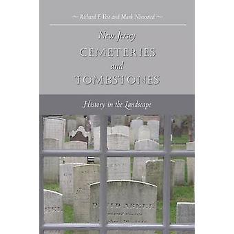New Jersey Begraafplaatsen en Grafstenen door Richard F. VeitMark Nonestied