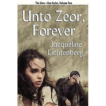 Tot Zeor Forever Sime Gen boek twee door Lichtenberg & Jacqueline