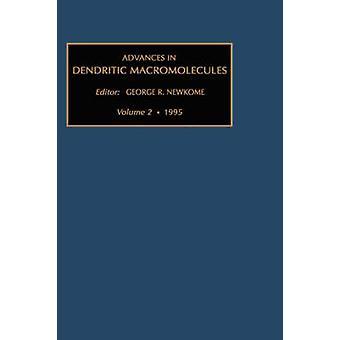 Fortschritte in der dendritischen Makromoleküle Band 2 von Newkome & G R