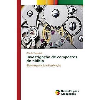 Investigao de compostos de nibio door Tomachuk Clia R.