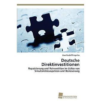 Deutsche Direktinvestitionen von Fingerlos Uwe Rudolf