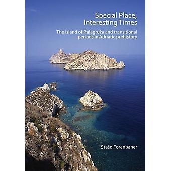 Endroit spécial - Interesting Times - l'île de Palagruza et transi
