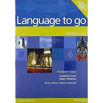 Language to Go: intermédiaire livre étudiants (Language to Go)
