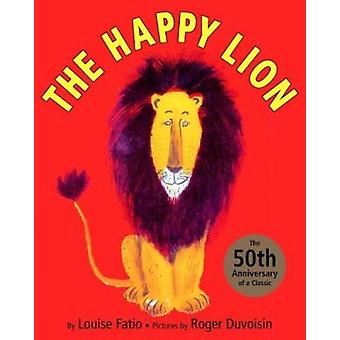 Happy Lion by Louise Fatio - 9780375827594 Book