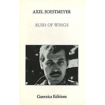 Rush of Wings by Axel Soestmeyer - 9780919349117 Book