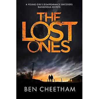 The Lost Ones by Ben Cheetham - 9781503940079 Book