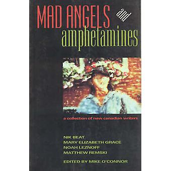 Mad Angels and Amphetamines by Nik Beat - etc. - Mike O'Connor - 9781