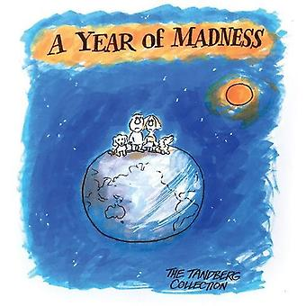 A Year of Madness - The Best of Ron Tandberg's 2017 cartoons from the