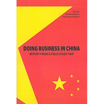 Doing Business in China - Report from a Field Study Trip by Jan Stento