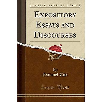 Expository Essays and Discourses (Classic Reprint)