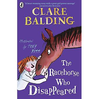 Racehorse Who Disappeared by Clare Balding