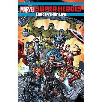 Marvel Super Heroes Maior que a Vida por Will Corona Pilgrim