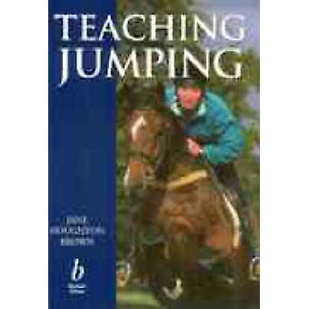 Teaching Jumping by Jane Houghton Brown - 9780632041275 Book