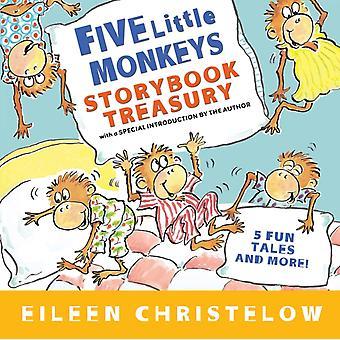Five Little Monkeys Storybook Treasury by Eileen Christelow