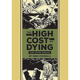 The High Cost Of Dying amp Other Stories by Al Feldstein & Reed Crandall