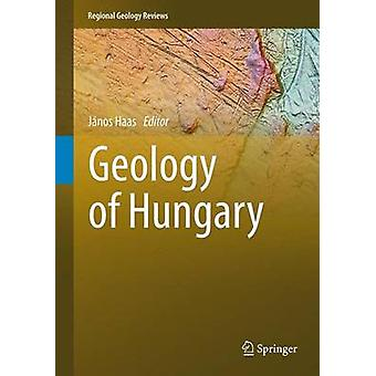 Geology of Hungary by Janos Haas