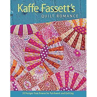 Kaffe Fassett's Quilt Romance by Kaffe Fassett - 9781600852596 Book