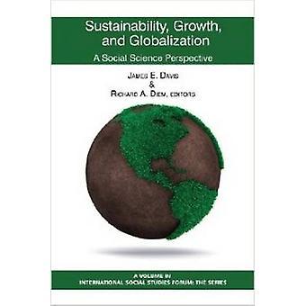 Croissance durable et mondialisation A Social Science Perspective Hc par Davis et James E.