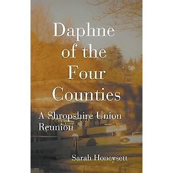 Daphne of the Four Counties by Honeysett & Sarah