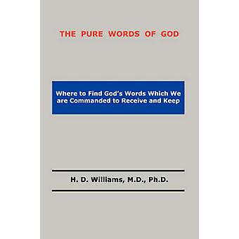 The Pure Words of God by Williams & H. D.