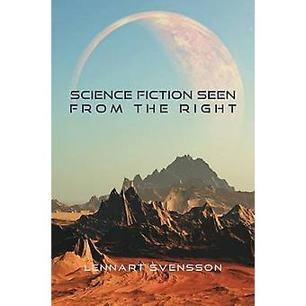 Science Fiction Seen From the Right by Svensson & Lennart