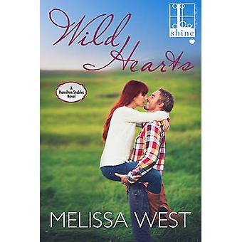 Wild Hearts by West & Melissa