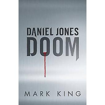 Daniel Jones  Doom by King & Mark