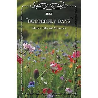 Butterfly Days by Lancaster & Valerie A.