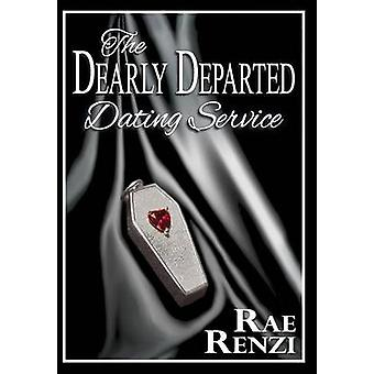 The Dearly Departed Dating Service by Renzi & Rae