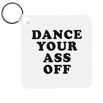 Footloose Dance Your Ass Off Keyring