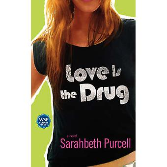 Love Is the Drug by Purcell & Sarahbeth