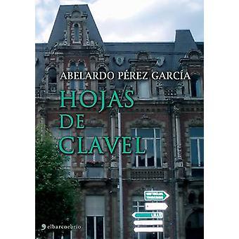 Hojas de clavel by Prez Garca & Abelardo